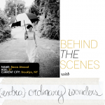 Behind the Scenes with {extra}ordinary wonders