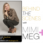 Behind the Scenes with MIMI+MEG
