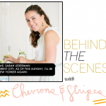 Behind the Scenes with Chevrons & Stripes