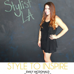 Style to Inspire: The Stylist LA