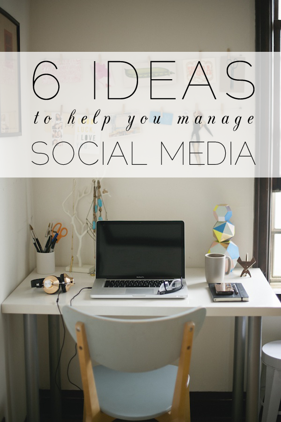 Ideas for tools to help manage social media