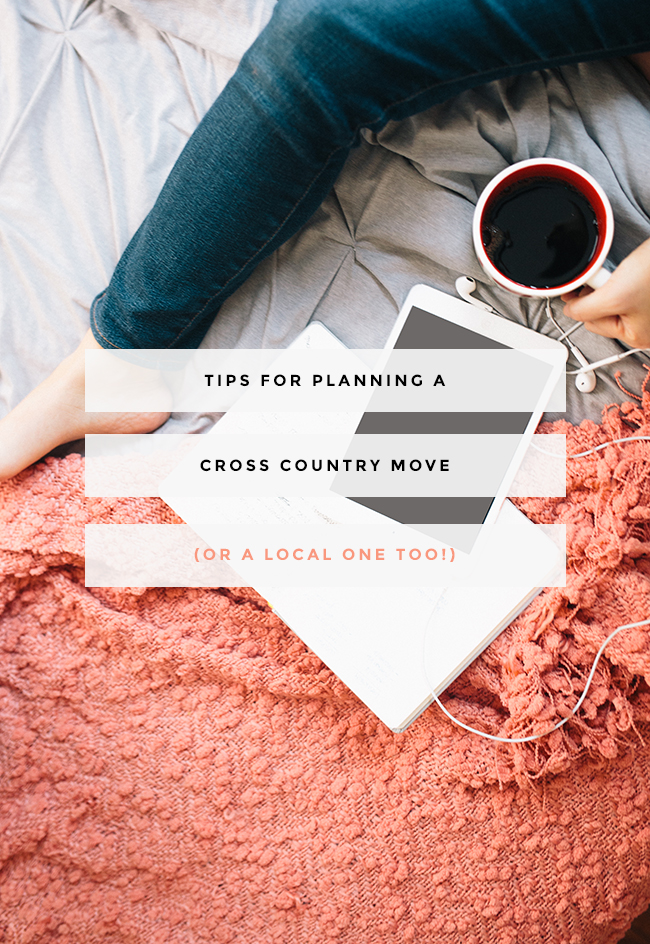 tips for planning a cross country (or local!) move