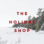 Holiday Shop Week/End