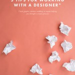 5 Tips for Working With A Designer