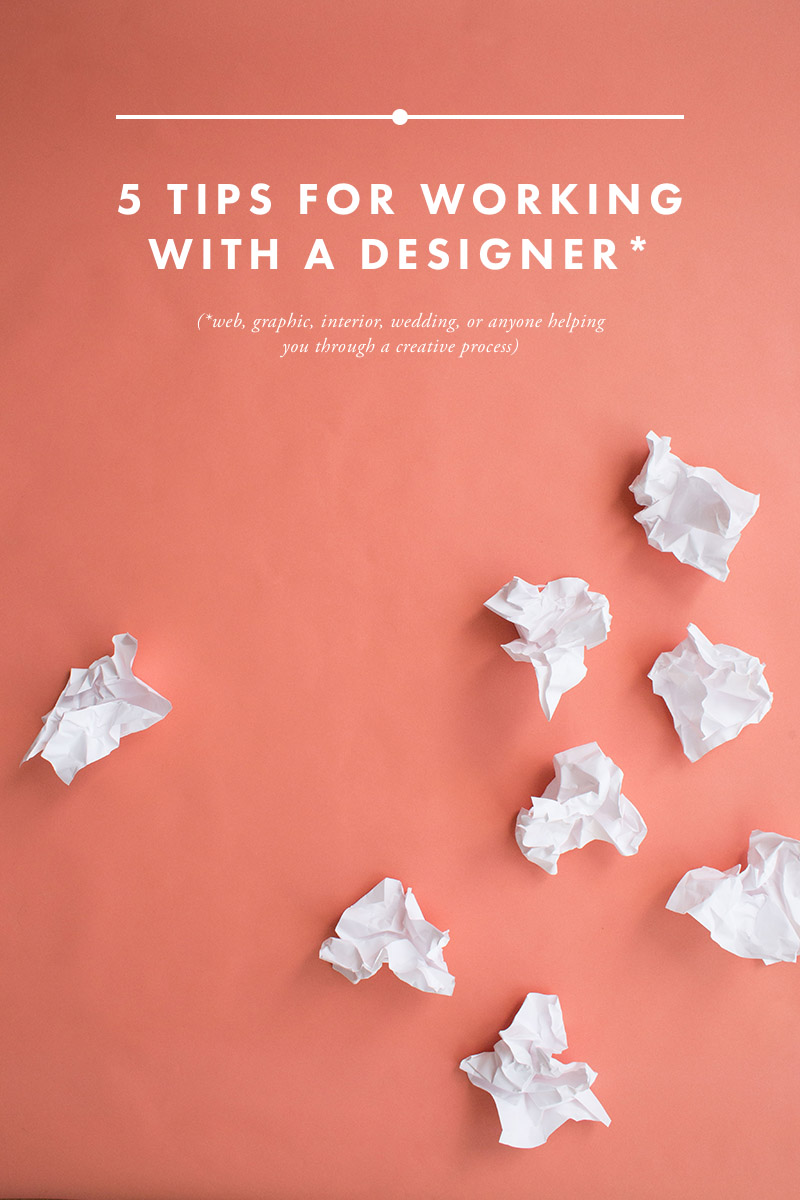 tips for working with a designer in a creative process