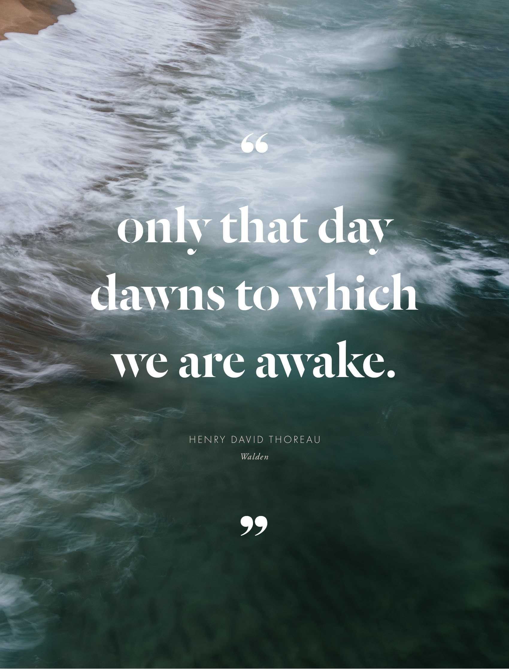 quote-only-that-day-dawns-to-which-we-are-awake